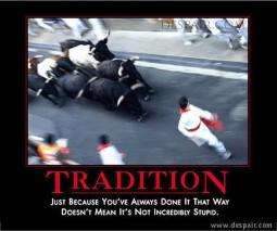 stupid-tradition